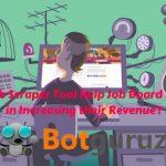 How Job Scraper Tool Help Job Board Website in Increasing their Revenue?